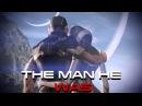 Mass Effect 3 The Man He Was