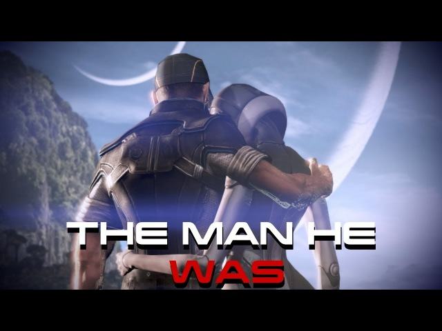 Mass Effect 3: The Man He Was