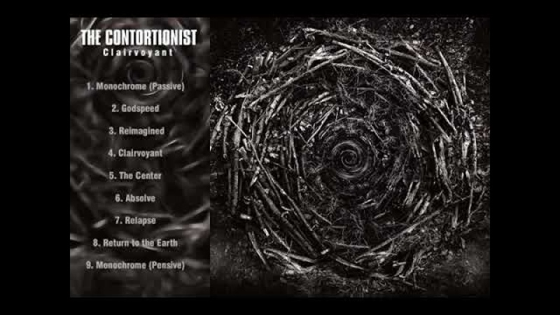 The contortionist- Clairvoyant (Full album)