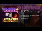 B.G. The Prince of Rap - Never Give Up (B.M. Project Eurodance Remix) - (Eurodance) WEB