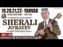 Afisha - Sherali Jo'rayev 19-22-yanvar kunlari konsert beradi 2018