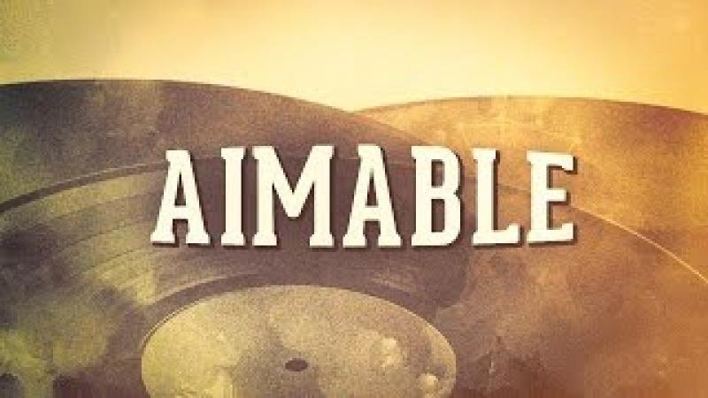 Aimable, Vol. 1 « Les idoles de l'accordéon » (Album complet)