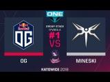 OG vs Mineski RU #1 (bo3) ESL One Katowice 2018 Major Group A 21.02.2018