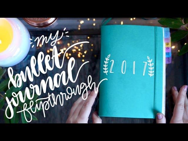 My 2017 Bullet Journal Flip Through ✨