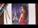 Как нарисовать девушку на фоне ЭЙФЕЛЕВОЙ БАШНИ / ПАРИЖ уроки рисования