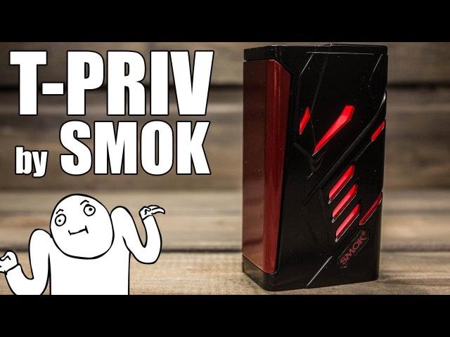 Smok T-Priv ▲▼ Хотел придраться..