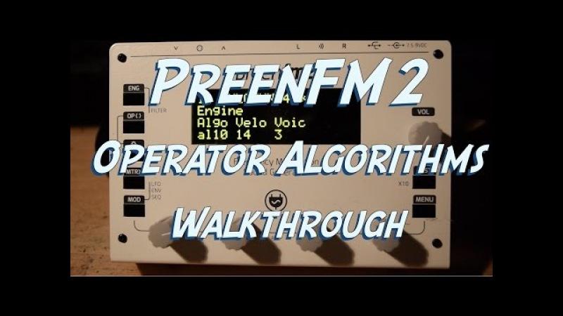 PreenFm2 Synthesizer - Operator Algorithms Walkthrough I
