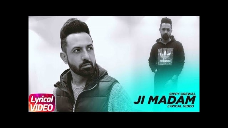 Ji Madam Lyrical Video Gippy Grewal MIRZA The Untold Story Latest Punjabi Song 2018