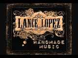 Lance Lopez Come Back Home