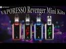 Revenger Mini Kits l by Vaporesso l IGOR K VAPER