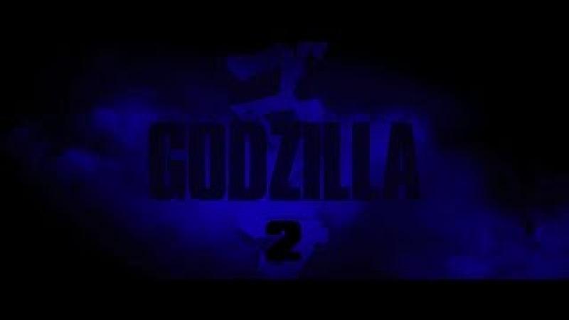 Godzilla 2 (2018) Fan-Made Teaser Trailer