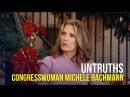 Untruths Congresswoman Michele Bachmann
