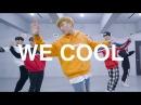 WE COOL Marteen RAGI choreography Prepix Dance Studio