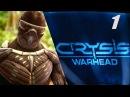 Прохождение Crysis Warhead►Часть № 1► Вступительный Ролик .