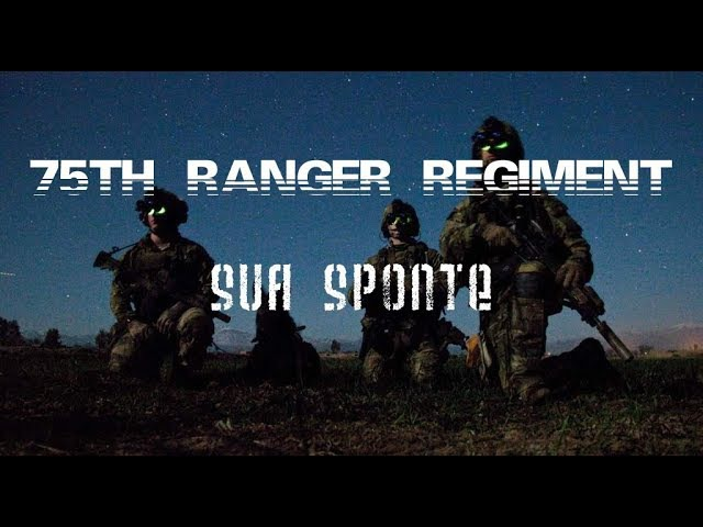 75th Ranger Regiment || Sua Sponte