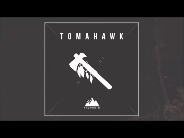 Arc North - Tomahawk