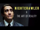 Nightcrawler and the Art of Reality