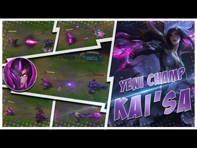 Kai'Sa İNCELEMESİ - Yeni ADC - League of Legends (Кай в все новые возможности ADC и обзор Чемпион Лига легенд)