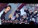 VIXX Shangri La Remix ver 빅스 도원경 리믹스ver @2017 MBC Music Festival