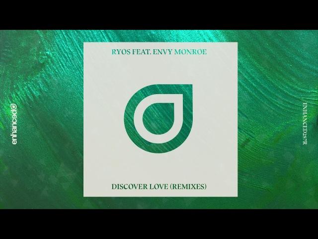 Ryos feat. Envy Monroe - Discover Love (Misha K Remix)