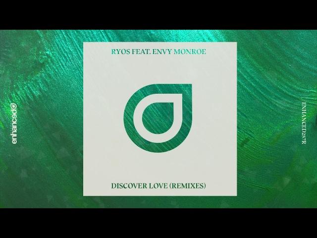 Ryos feat. Envy Monroe - Discover Love (Kaidro Remix)