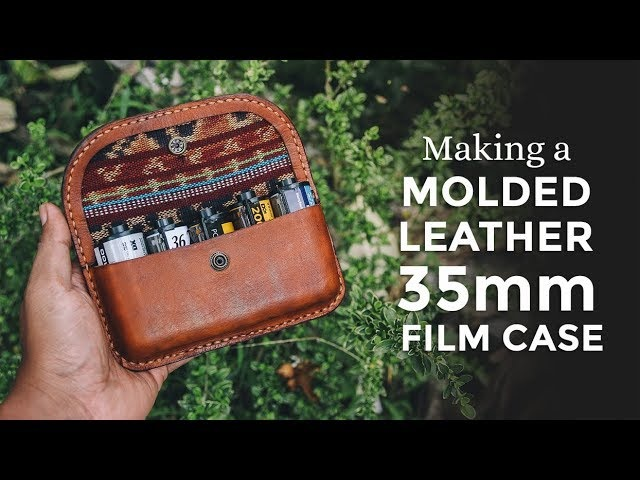 Making a Wet Molded Leather 35mm Film Case ⧼Week 34/52⧽