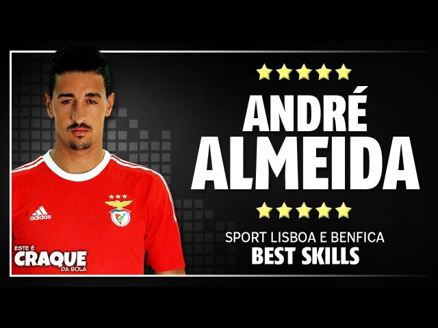 ANDRÉ ALMEIDA ● Welcome to Leicester ● Best Skills