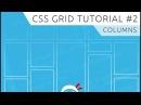 CSS Grid Tutorial 2 - Columns