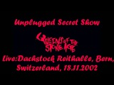 Queens Of The Stone Age - Unplugged Secret Show - Switzerland 2002