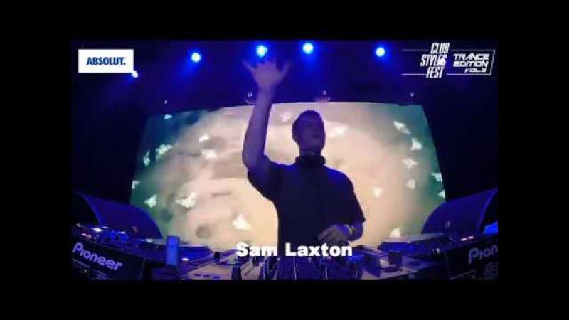 Sam Laxton @ Club Styles Fest. Trance Edition. vol.2, Kyiv, Ukraine 12/9/2017 (Full DJ Set)
