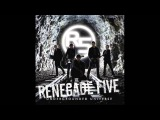 Love Will Remain - Renegade Five