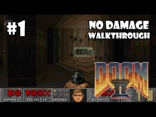 Doom II: Hell on Earth прохождение игры - Уровень 1: Entryway (All Secrets Found + No Damage)