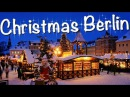 Рождество в Берлине! Как празднуют рождество немцы Рождественская ярмарка в Берлине!