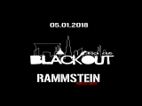 5/01/18 Blackout | RAMMSTEIN tribute show