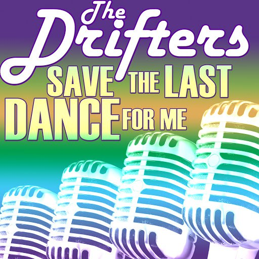 The Drifters альбом Save the Last Dance for Me