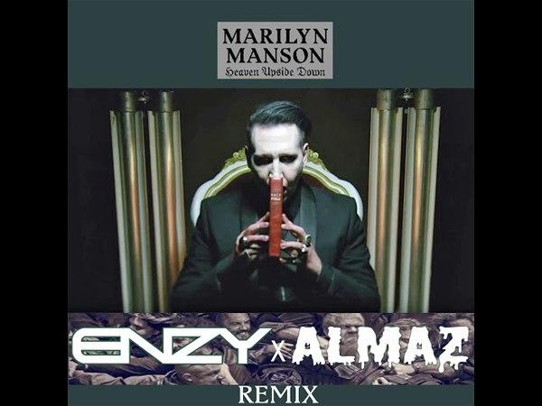Marilyn Manson - Tattooed In Reverse (ENZY x ALMAZ Remix)
