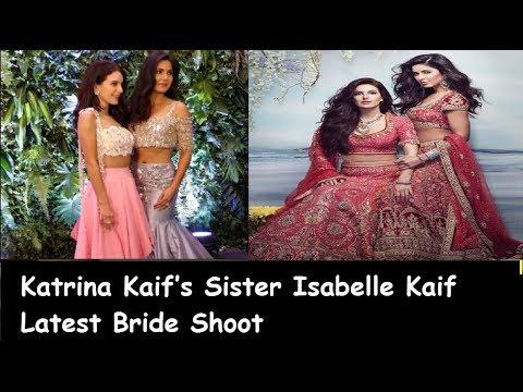 Katrina Kaif's Sister Isabelle Kaif Latest Bride Shoot