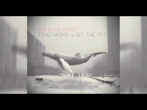 Sad Blyte At the sky Tino Home cover