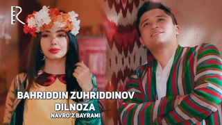 Navro'z bayrami - Bahriddin Zuhriddinov - Dilnoza | Бахриддин Зухриддинов - Дилноза