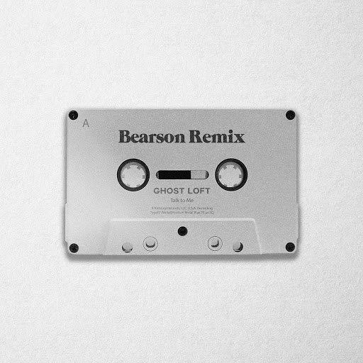 Ghost Loft альбом Talk to Me (Bearson Remix)