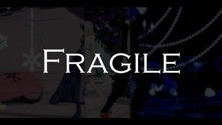【MMD】 フラジール / Fragile
