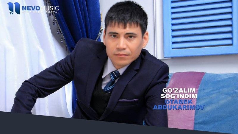 Otabek Abdukarimov - Go'zalim sog'indim   Отабек Абдукаримов - Гузалим согиндим (music version)