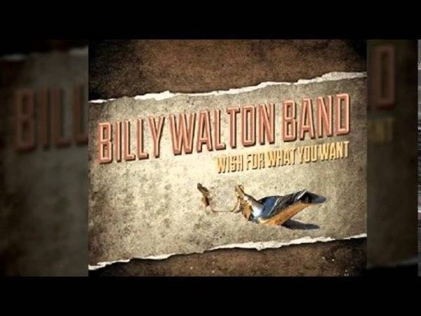 Billy Walton Band - True Lovin Man