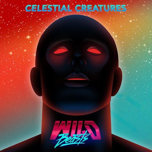 Wild Beasts альбом Celestial Creatures