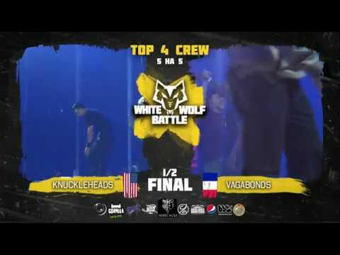 Knuckleheads Cali VS Vagabonds ✘ CREWS 1/2 final ✘ White Wolf Battle 2018