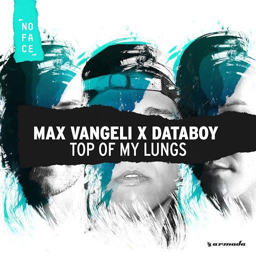 Max Vangeli альбом Top Of My Lungs