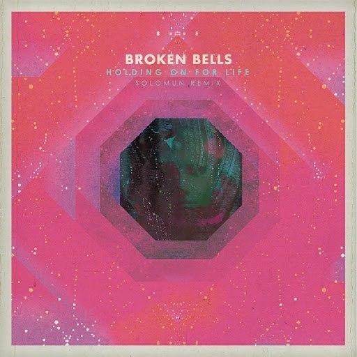 Broken Bells альбом Holding On for Life (Solomun Remix)