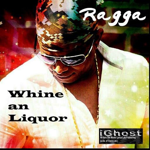 RaGGa альбом Whine an Liquor