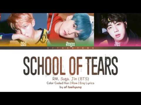 RM, Suga, Jin (BTS) - School of Tears (학교의눈물) (Color Coded Lyrics/Eng/Rom/Han)