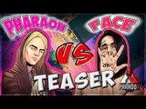 Paradox Battle: FACE Versus PHARAOH (тизер)